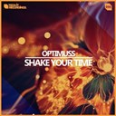Optimuss - Shake your time