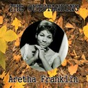 Aretha Franklin - The outstanding aretha franklin