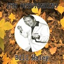 Bill Haley - The outstanding bill haley