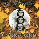 The Andrews Sisters - The outstanding the andrews sisters