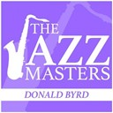 Donald Byrd - The jazz masters - donald byrd
