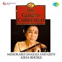 Asha Bhosle - The golden collection: memorable ghazals and geets