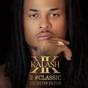 Kalash - 2 #Classic (Collector Edition)