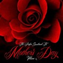 Ben E. King / Candi Staton / Ce Ce Peniston / Chic / Gloria Gaynor / Lynn Anderson / Marvin Gaye / Percy Sledge / Sam & Dave / The Chi-Lites / The Crystals / The Drifters / The Everly Brothers / The Miracles - The perfect soundtrack for mother's day, vol. 2