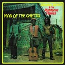 The Righteous Flames / Winston Jarett - Man of the Ghetto