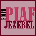 Édith Piaf - Jezebel