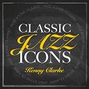 Kenny Clarke - Classic jazz icons