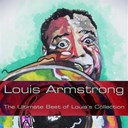 Louis Armstrong - The ultimate best of louis's collection