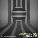 Simon Le Grec - Anymore (remixes)