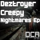 Deztroyer - Creepy nightmares