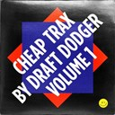 Draft Dodger - Cheap trax, vol. 1