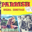 "Max Steiner - Parrish (""parrish"" original soundtrack theme)"