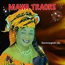 Mawa Traoré - Dounougnan dia