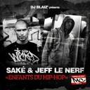 Jeff Le Nerf / The Shake - Enfants du hip-hop (appelle-moi mc, vol. 2)
