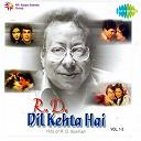 Asha Bhosle / Lata Mangeshkar / Manna Dey / Mohammed Rafi - Dil kehta hai: hits of r. d. burman (vol. 1, 2)
