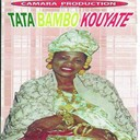 Tata Bambo Kouyaté - Tata bambo kouyaté
