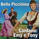 Emy / Tony - Bella piccinina