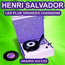 Henri Salvador - Henri salvador chante ses grands succès (les plus grandes chansons de l'époque)