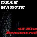 Dean Martin - Dean martin (45 hits remastered)