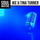 Tina Turner - Soul masters: ike & tina turner