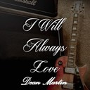 Dean Martin - I will always love dean martin, vol. 4