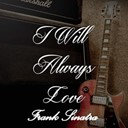 Frank Sinatra - I will always love frank sinatra, vol. 3
