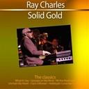 Ray Charles - Solid gold (the classics) (remastered)