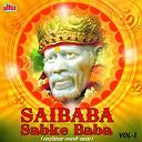 Anup Jalota / Asha Bhosale / Dilip Shadangi / Jagdish Patil / Jyotsna Dixit Reddy - Saibaba sabke baba, vol. 1