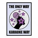 The Karaoke Universe - The only way is karaoke, vol. 30