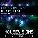 Dirtygorillaz - What's else