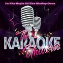 The Karaoke Universe - The karaoke universe in the style of the motley crue