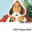 Tino Rossi - Petit papa noël (remastered)