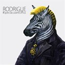 Rodrigue - Spectaculaire diffus