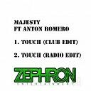 Majesty - Touch (feat. anton romero)