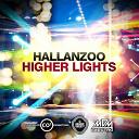 Hallanzoo - Higher lights