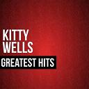 Kitty Wells - Kitty wells greatest hits