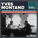 Yves Montand - Sunday morning classics