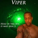 Viper - Hole in tha sky is mad real ii