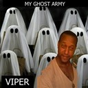 Viper - My ghost army