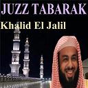 Khalid El Jalil - Juzz tabarak (quran)