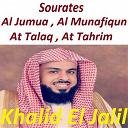 Khalid El Jalil - Sourates al jumua, al munafiqun, at talaq, at tahrim (quran)