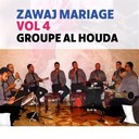 Groupe Al Houda - Zawaj mariage, vol. 4 (quran)