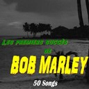 Bob Marley - Les premiers succès de bob marley (50 songs)