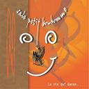 Sale Petit Bonhomme - La vie qui danse