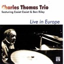 Ben Riley / Charles Thomas / Essiet Okon Essiet - Live in europe