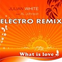 Al Johnson / Julian White - What is love