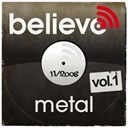 Believe Sessions / Eon Megahertz / Gojira / Koritni / Phazm / Red Mourning / S.u.p. / The Amenta - Believe digital sessions - metal vol.1 (dark mood)