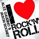 Alex Gaudino / Jason Rooney - I Love Rock'n'Roll - EP