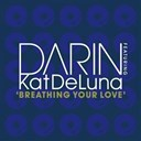 Darin - Breathing your love
