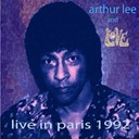 Arthur Lee / Love - Live in paris 1992